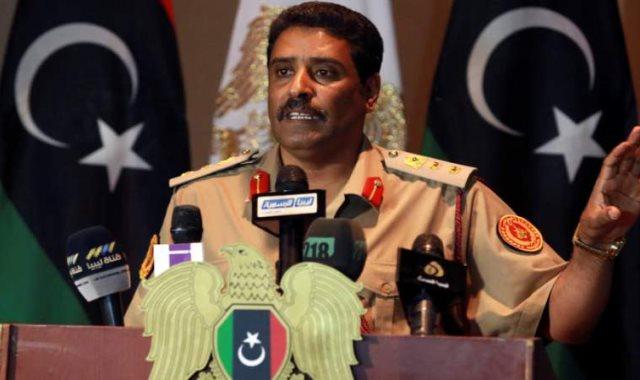 اللواء أحمد المسماري المتحدث باسم الجيش الوطني الليبي